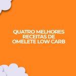 melhores omeletes low carb proteicas internet