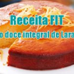 receita fitness bolo laranja doce integral