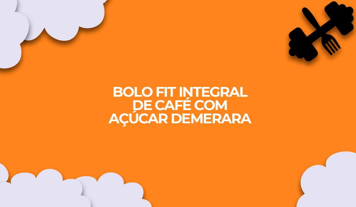 receita bolo doce fit integral cafe acucar demerara