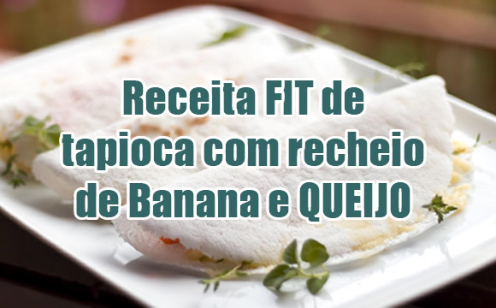 Tapioca FIT de banana com queijo minas