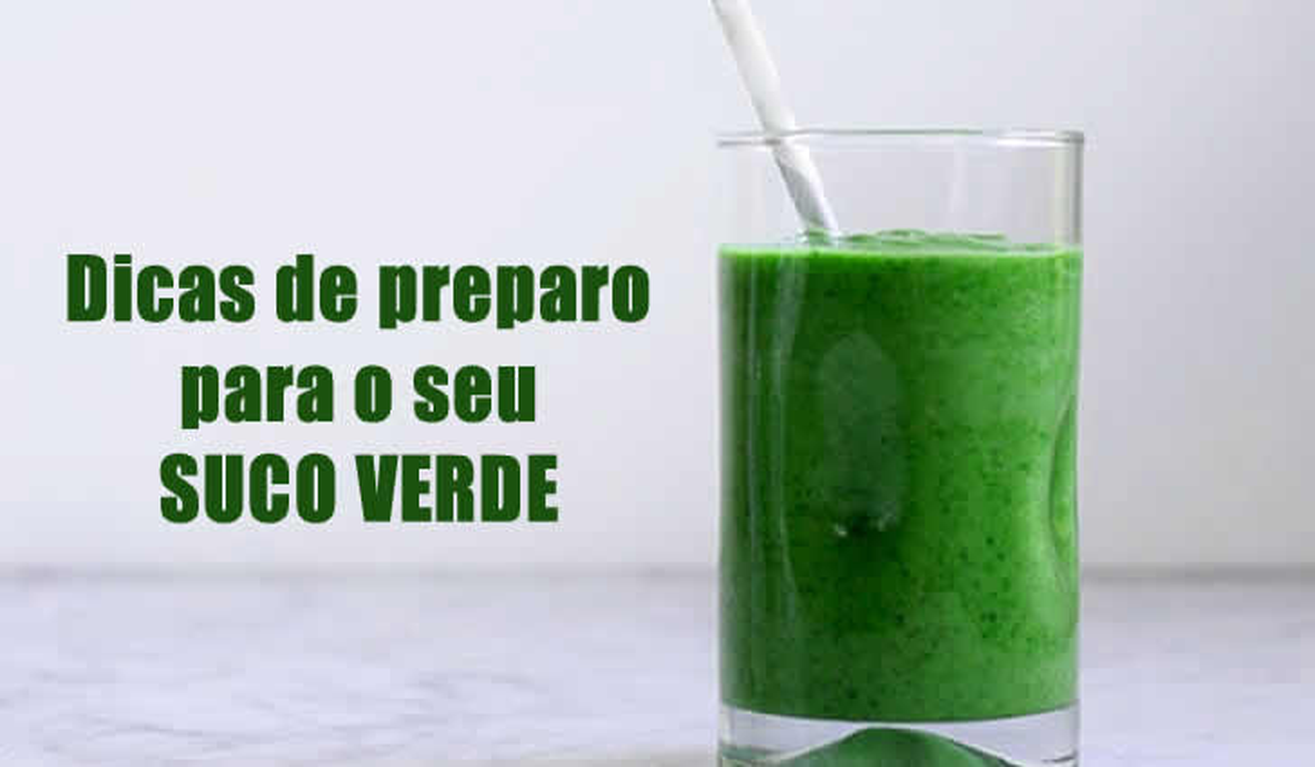 seis dicas preparo suco verde passo a passo
