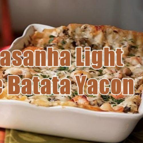 Lasanha Light com Batata Yacon