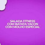 receita salada caseira batata yacon com molho