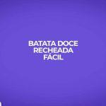 receita express batata doce recheada facil