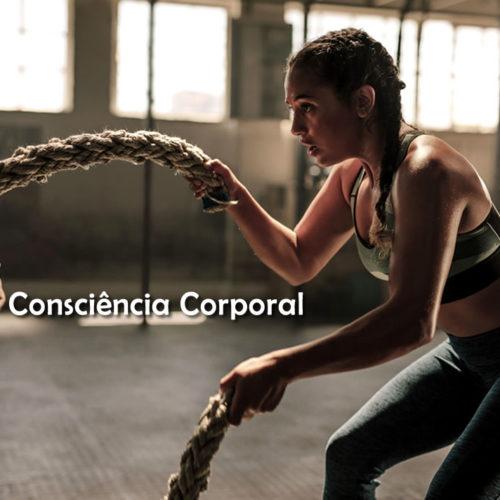 O que é Consciência Corporal nas rotinas de academia?
