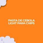 imagem com receita de pasta de cebola light para chips fitness