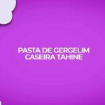 receita fitness pasta gergelim caseira tahine fit