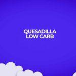 Receita fitness de quesadilla low carb para sua dieta. Receita fácil e barata.