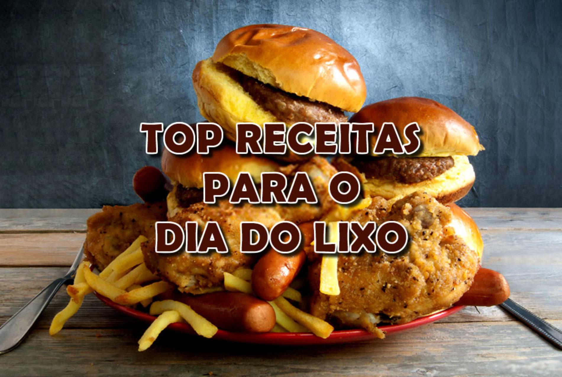 "Top 10 receitas saudáveis para o ""DIA DO LIXO"""