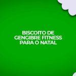 Receita fitness de biscoito de gengibre de natal, gingerbread FIT. Passo a passo, ingredientes e tudo sobre esta receita fitness natalina.