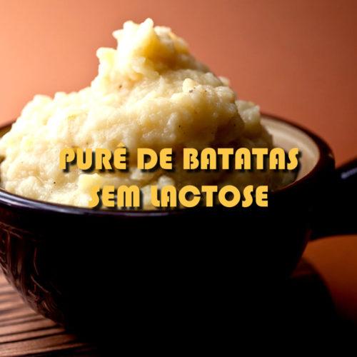 Purê de batata sem lactose