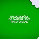 10 sugestões de jantar leve com receitas fitness