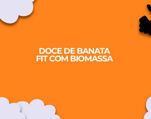 doce banana verde fit receitas fitness biomassa