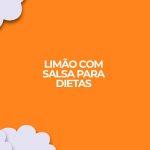 beneficios receita limao com salsa fitness e detox