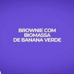 brownie fitness com biomassa de banana verde receita