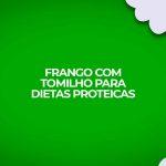 receita de frango com tomilho para dieta proteica como a dukan